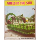 Meath G.A.A. - Gaels In The Sun - A Detailed Account of Meath's Historic Trip to Australia. March