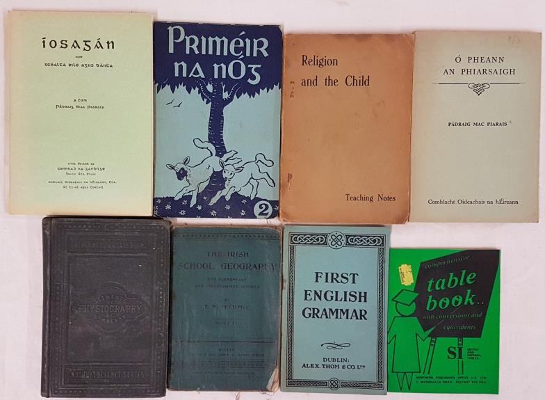Priméir na nÓg; First English Grammar, D.1947; Table Book, Belfast; Religion and the Child, teaching