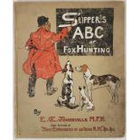 E.O. Somerville. Slippers ABC of Fox-Hunting. 1903. 1st. Folio. Complete with the 2o large