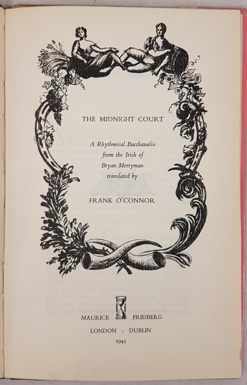 O'Connor, Frank. The Midnight Court. A Rhythmical Bacchanalia from the Irish of Bryan Merriman - Image 2 of 2