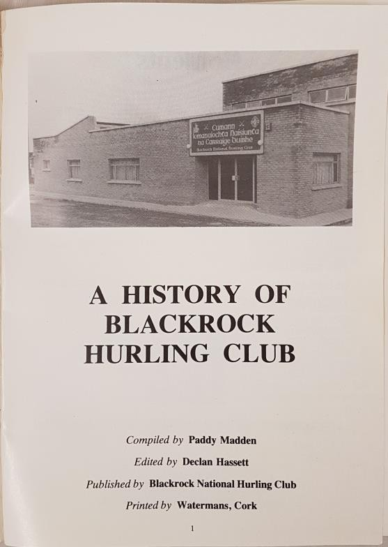 Cork G.A.A. - The Rockies, A History Of Blackrock Hurling Club. A Centenary Publication. Madden, - Image 2 of 3