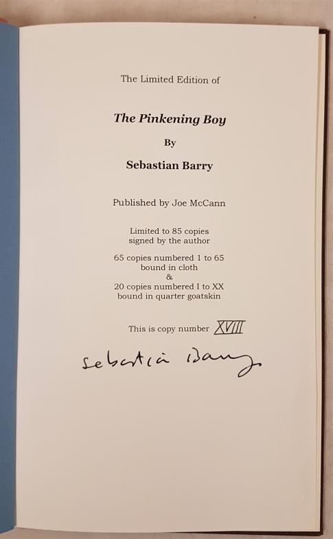 Barry, Sebastian. The Pinkening Boy. Dublin & Oxford: Joe McCann. First edition. 8vo. One of 20 - Image 2 of 3