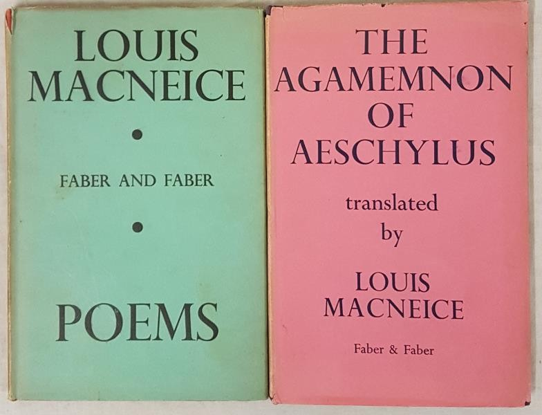 Louis MacNiece. Poems. 1935. His first volume of poetry and Louis MacNiece. The Agamemnon of