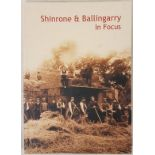 Shinrone & Ballingarry In Focus by Noel MacMahon. Signed with best wishes by the author