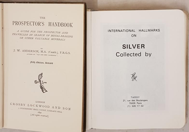J.W. Anderson. The Prospector's Handbook – A Guide in search of valuable minerals 1891 and - Image 2 of 2