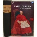 Paul Cullen and his Contemporaries, Vol 1, 1961. Dj, 8vo, 411 pps. The Letters of the Most Rev