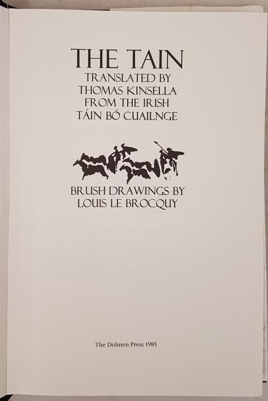 Kinsella, Thomas & Le Brocquy, Louis. The Tain. Translated by Thomas Kinsella from the Irish Táin Bó - Image 2 of 6