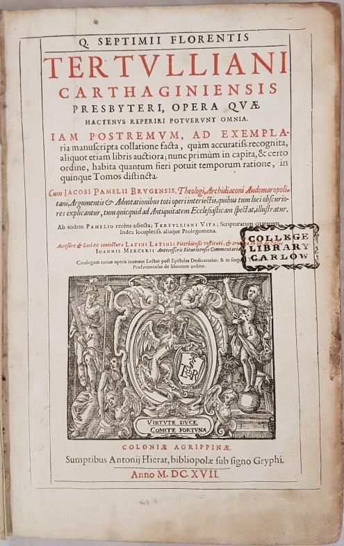 Septimii Florentis Tertulliani. Presbytere Opera. 1617. Early Christian author who established early