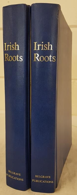 Irish Roots. Quarterly Periodical, illustrated. Complete run of fifty two issues from Spring 1992 (
