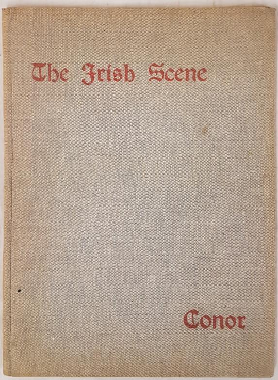 William Conor. The Irish Scene. 1944. 1st. Folio. 12 excellent plates, 6 of which are coloured.