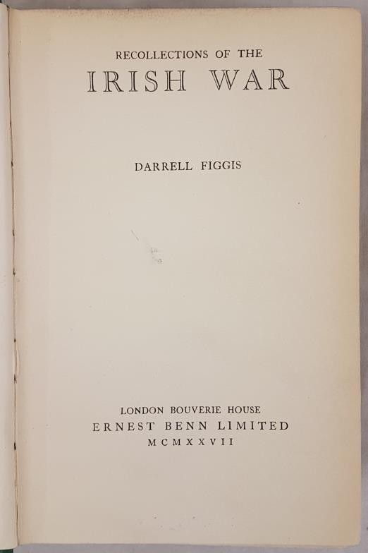 Darrell Figgis. Recollections of The Irish War. 1927. 1st. Scarce work relating to Easter Rising and - Image 2 of 3