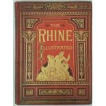 G.C.T. Bartley. The Rhine From Its Source to The Sea.1885. 1st. Folio. Profusely illustrated.