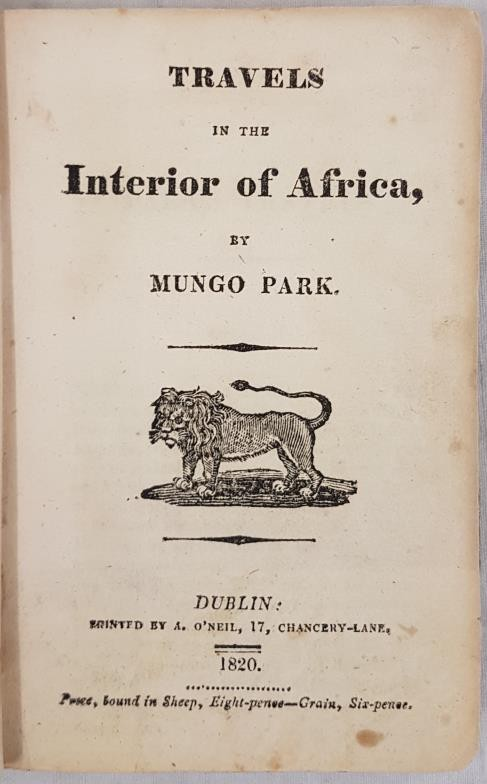 Park, Mungo. Travels in the Interior of Africa. Illustrated with woodcuts. Dublin: Printed by A. O' - Image 2 of 4