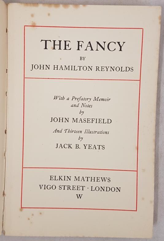 John Hamilton Reynolds. The Fancy. London. Elkin Mathews. 13 illustrations by Jack B. Yeats. - Image 2 of 3