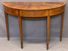 CROSSBANDED MAHOGANY & BURR WALNUT SHERATON STYLE HALF MOON HALL TABLE - the segmented veneer top