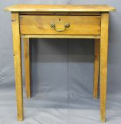 ANTIQUE PINE SINGLE DRAWER SIDE TABLE - on square supports, 77cms H, 71cms W, 49.5cms D