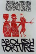 PAUL PETER PIECH two colour lithograph - 'Abolish Torture' with typography 'Torture is banned