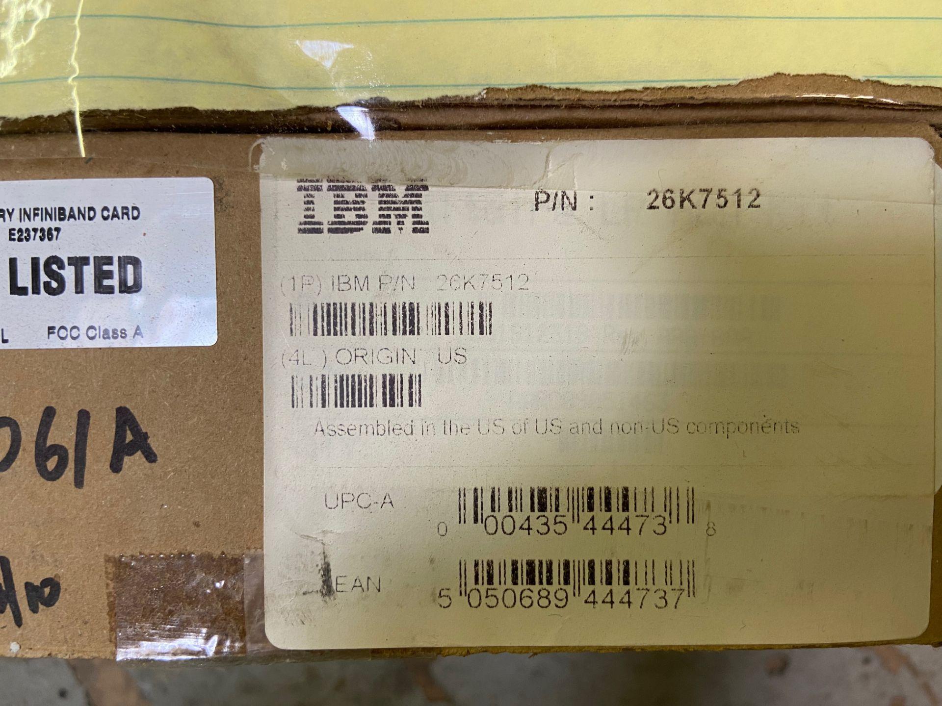 IBM Card, HCA 400, PCI-X, dual 4X IB port, 128MB RAM, P/N 26K7512, APROX QTY 5 - Image 2 of 3