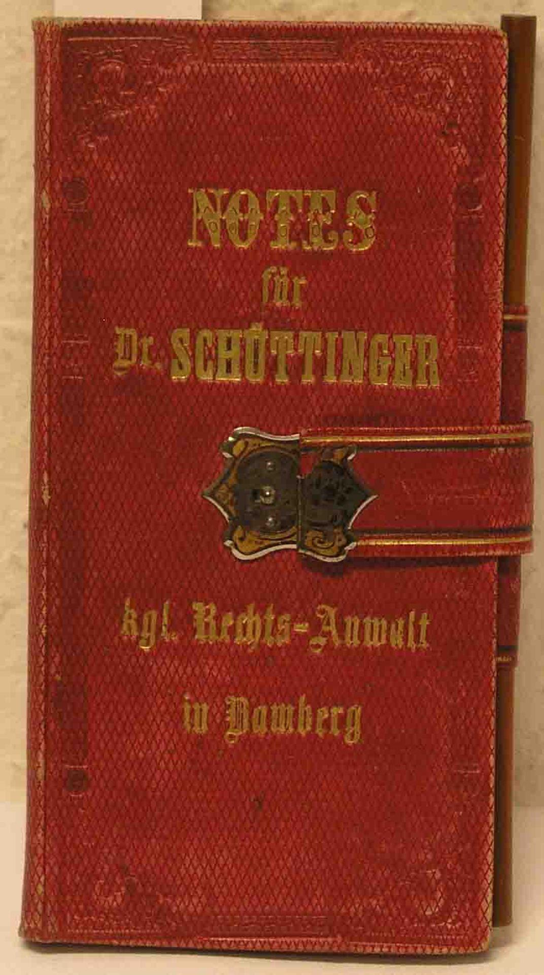 """Notes für Dr. Schüttinger, kgl."