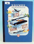 """Kosmos Sammelbildalbum """"Sieg über Raum und Zeit"""""""
