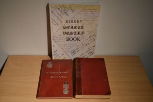 Local interest. Kirkby Select Vestry Book (2004); The Border Regiment in South Africa 1899-1902 from