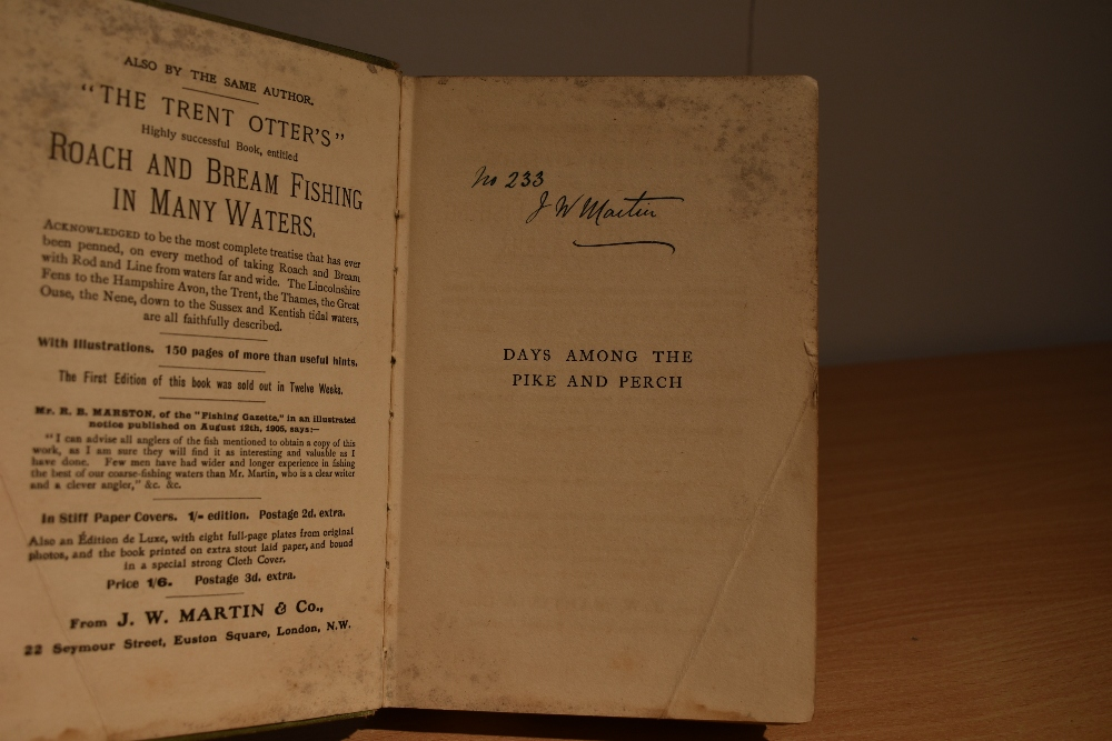 Fishing & Angling. Signed copy. Martin, J. W. - Days Among The Pike & Perch. Plymouth: W. - Image 3 of 4