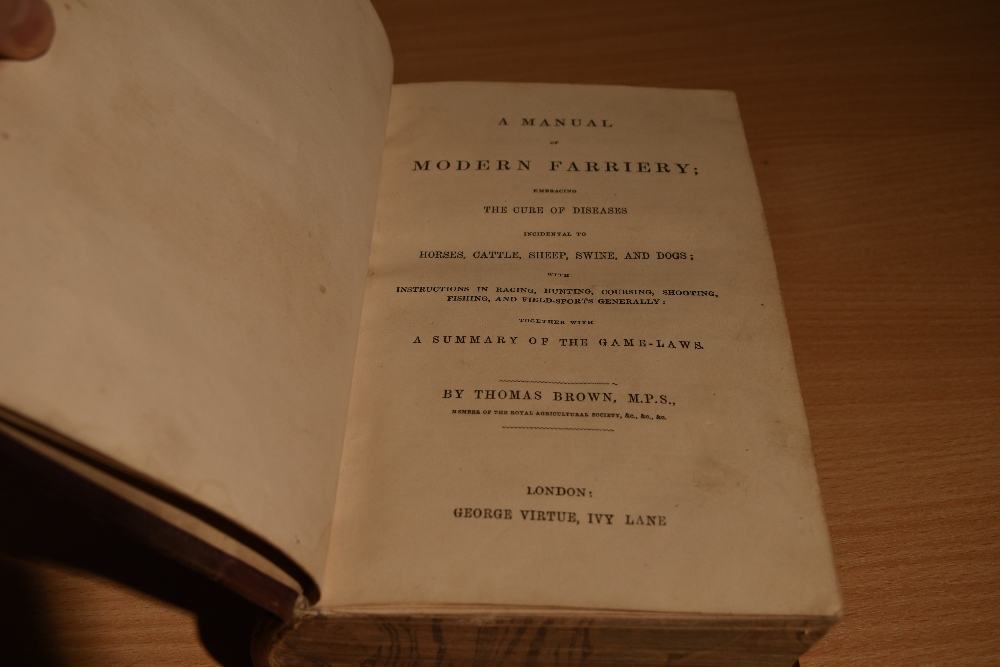 Natural History/Veterinary Science. Brown, Thomas - A Manual of Modern Farriery; &c. London: - Image 3 of 4