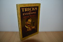 Magic and Illusion. Devant, David - Tricks for Everyone: Clever Conjuring with Common Objects.