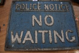 A genuine cast wall sign for No Waiting Police Notice