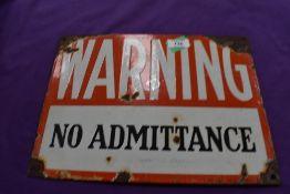 A vintage enamel garage sign for Warning No Admittance