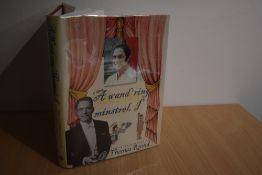 Presentation copy. A Wand'ring Minstrel, I. The Autobiography of Thomas Round. Lancaster: 2002.