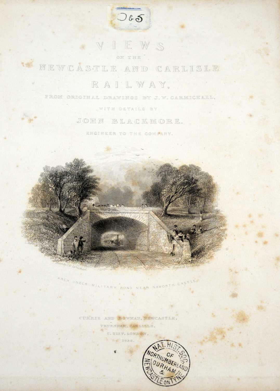 Blackmore (John), Views on the Newcastle and Carlisle Railway, - Image 2 of 4
