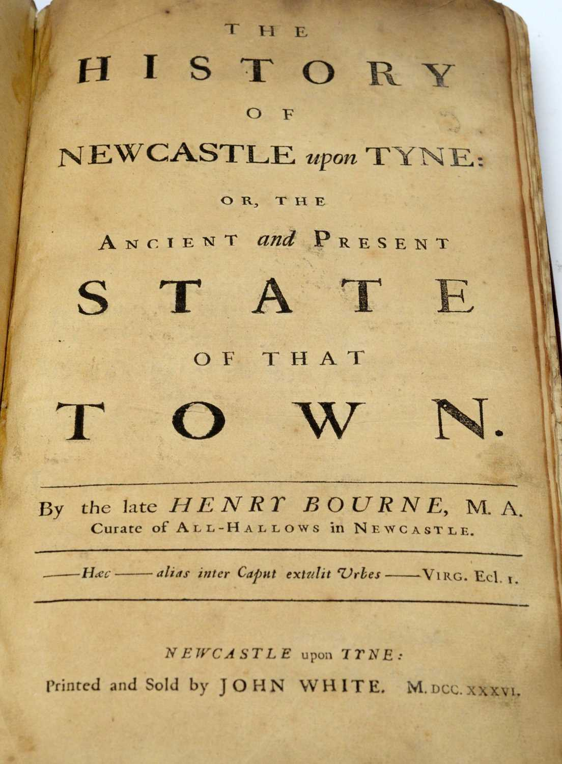 Bourne (Henry), The History of Newcastle upon Tyne, - Image 2 of 3