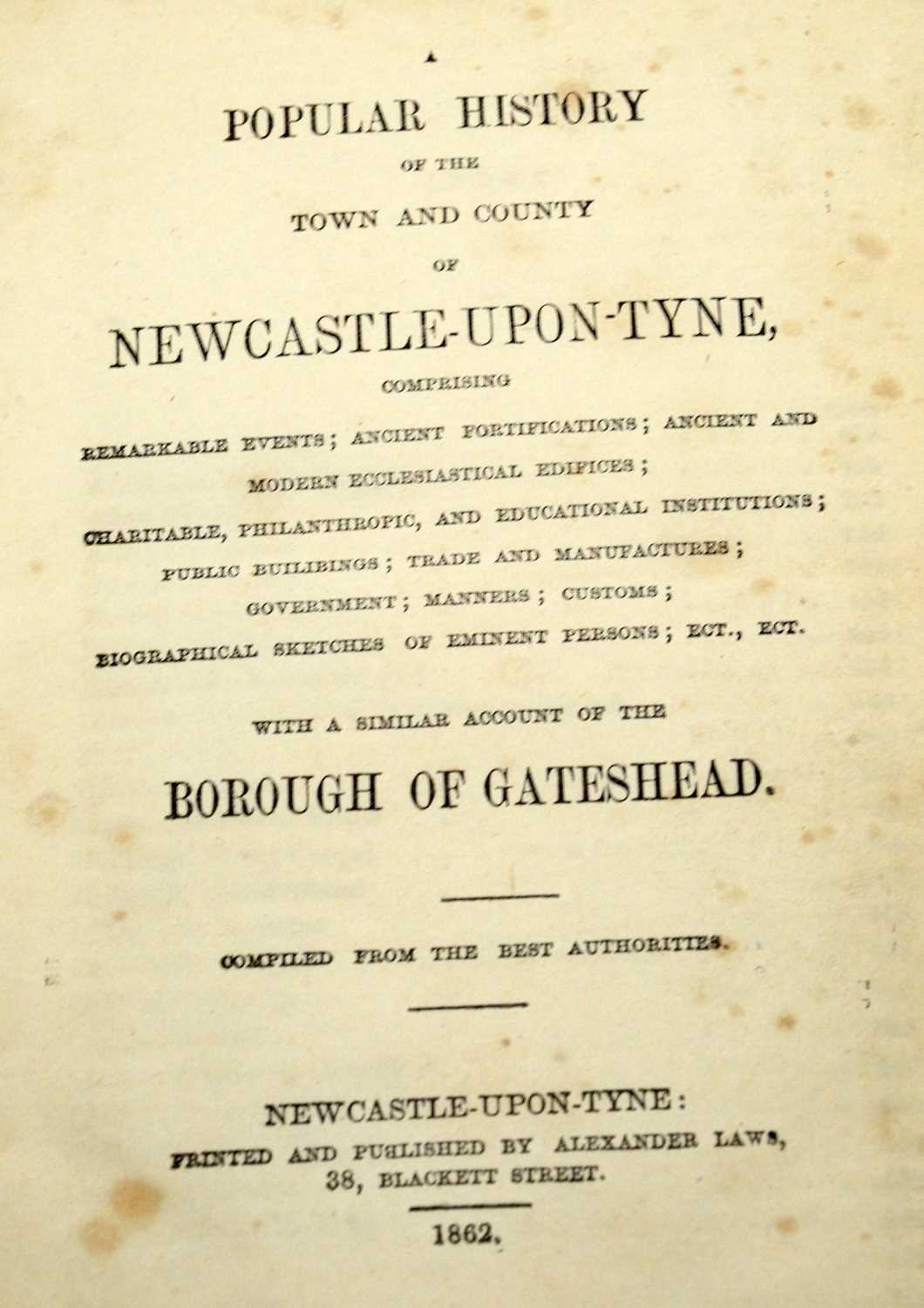 Baillie (J.), An Impartial History of Newcastle... and Newcastle interest books - Image 4 of 5