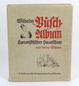 Wilhelm Busch Albumhumoristischer Hausschatz, m. 1500 Bildern, 1924, München, Verlag