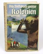 Das Volksbuch unserer Kolonienvon Paul H. Kuntze, Korvettenkapitän a.D., 101. bis 140