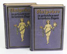 Ratgeber in gesunden und kranken TagenEin Lehrbuch vom menschlichen Körperbau u. ein