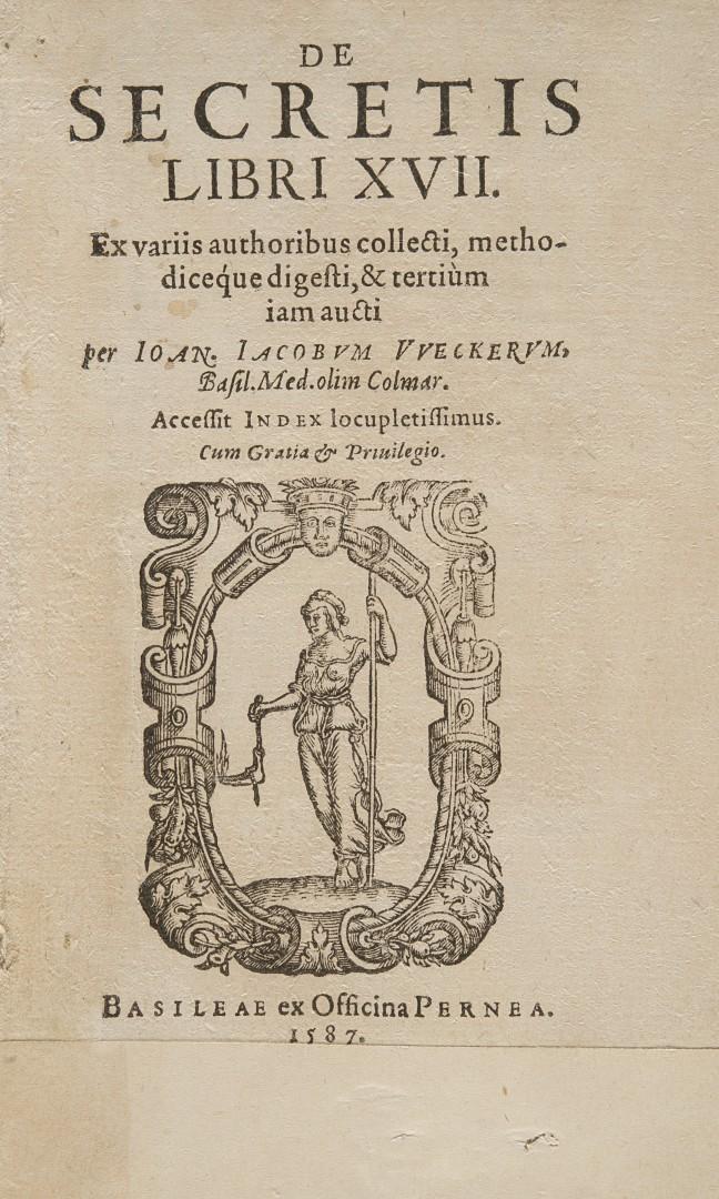 Wecker, Johann Jacob De secretis libri XVII.