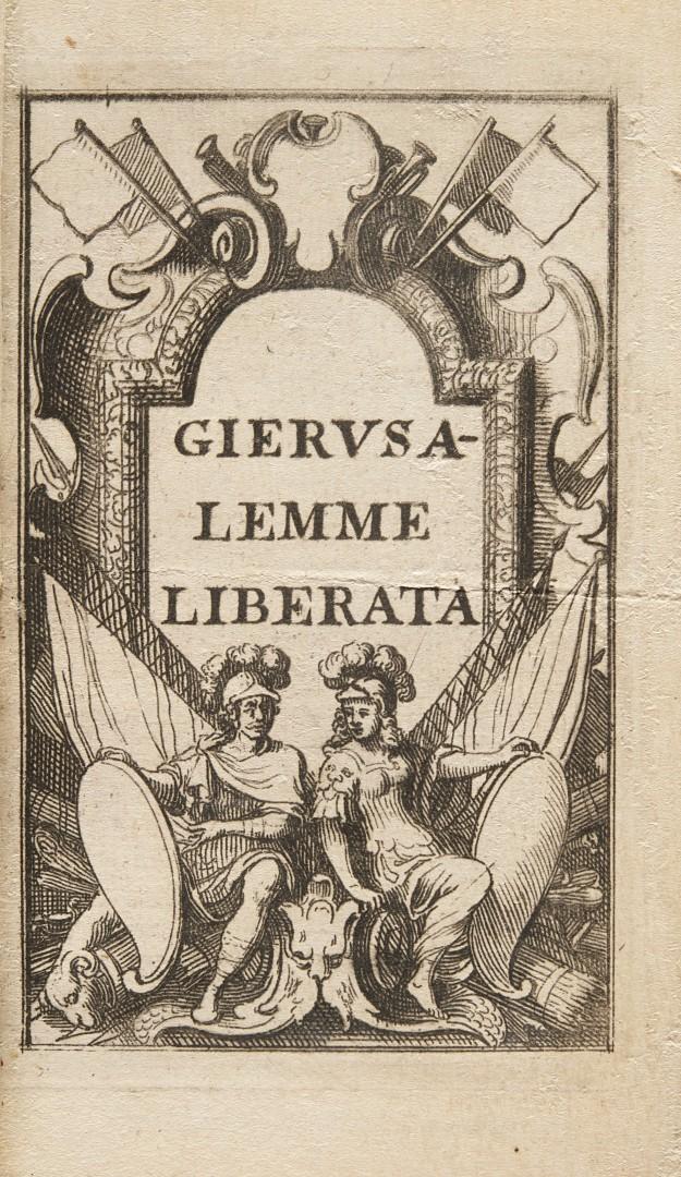 Tasso, Torquato Il Goffredo, overo Gierusalemme Liberata.