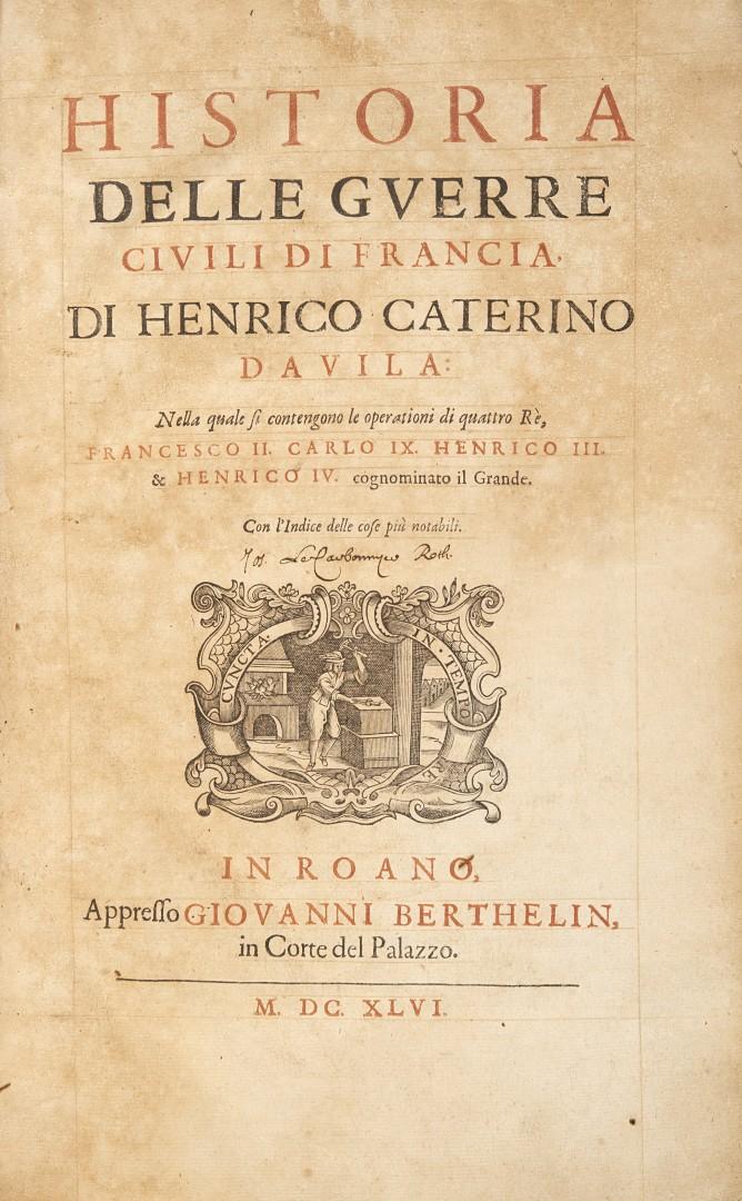 Davila, Enrico Caterino Historia delle guerre civili di Francia.