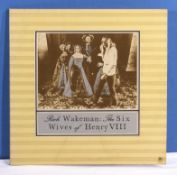 Rick Wakeman - a copy of The Six Wives of Henry VIII, VG+ to near mint