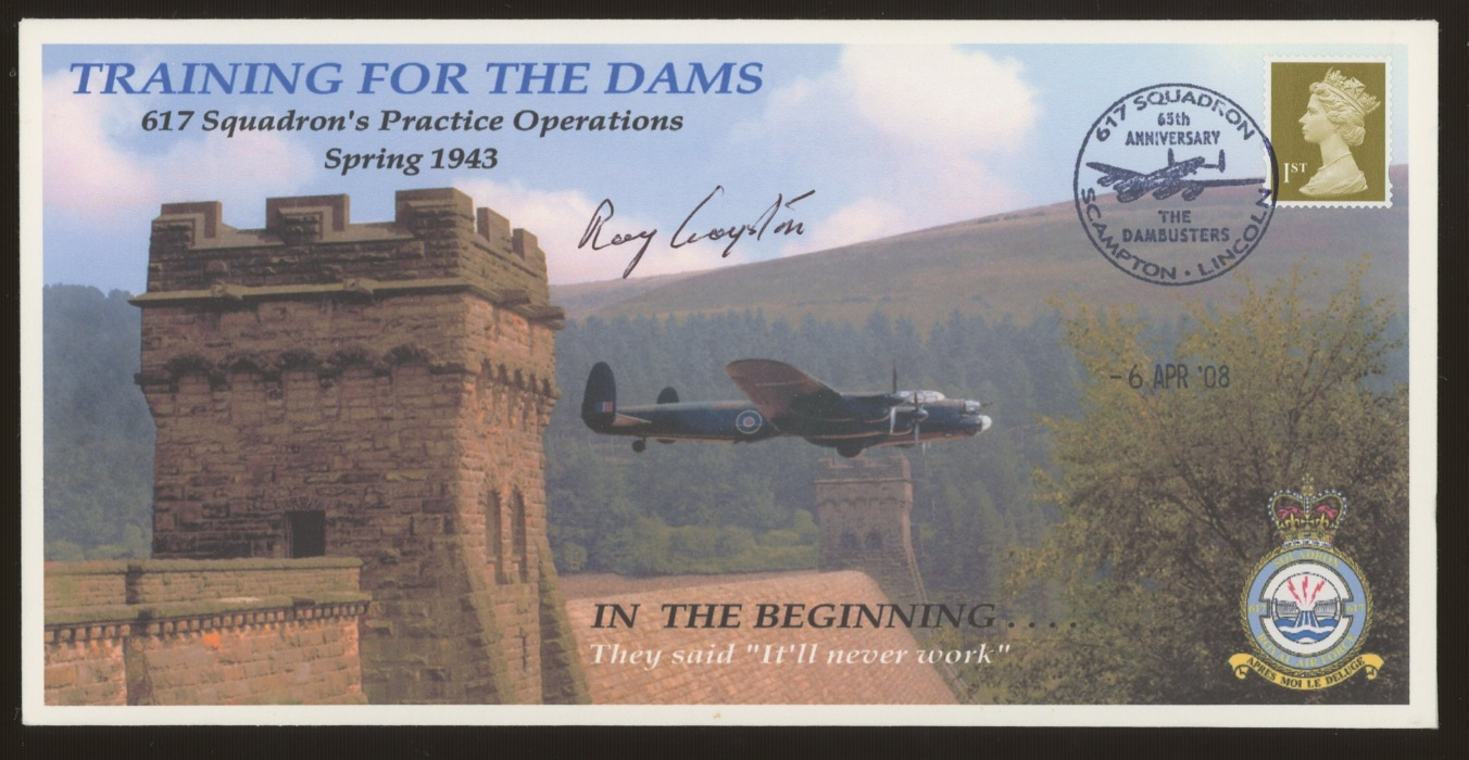 2008 Training for the Dams cover signed by Flying Officer Raymond Grayston who took part in the