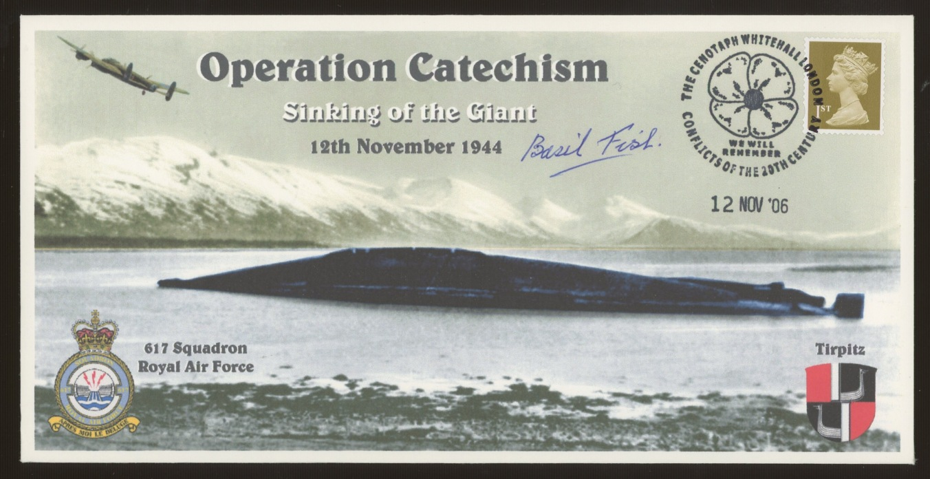 2006 Operation Catechism cover signed by Basil Fish, Navigator with 617 Squadron,