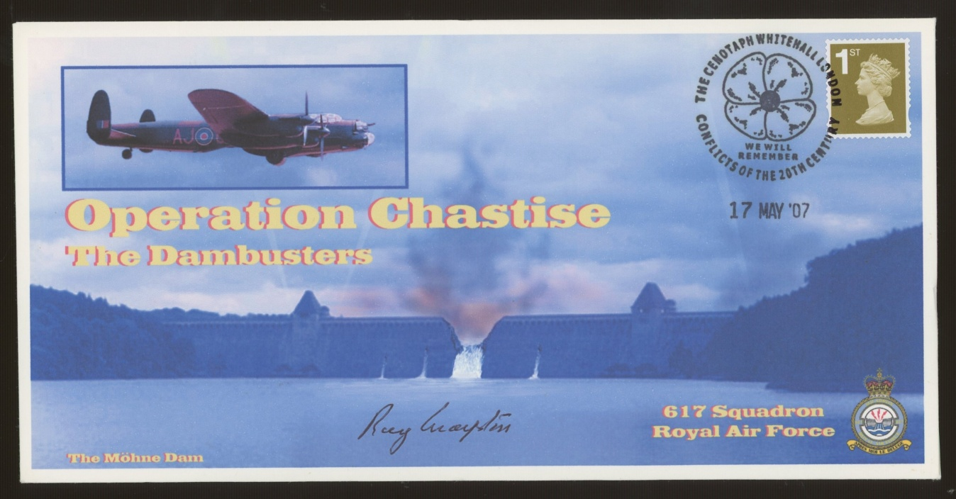 2007 Operation Chastise cover signed by Flying Officer Raymond Grayston who took part in the Dams