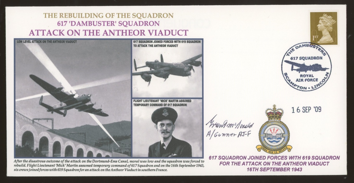 2009 Dambusters Squadron Attack on the Antheor Viaduct cover signed by Dambuster Grant McDonald.
