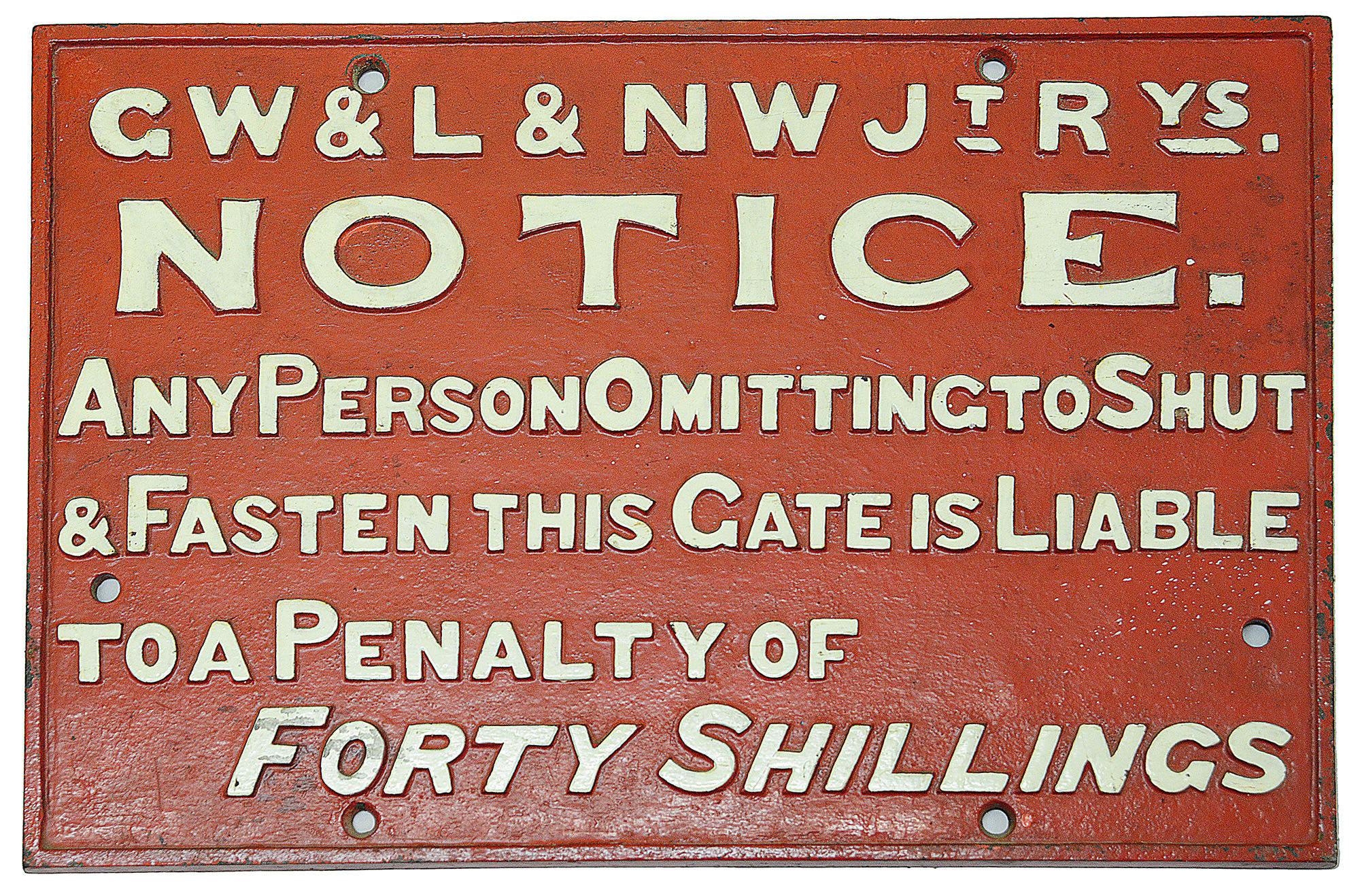 A Great Western & London & North West Railways cast iron notice,
