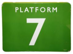 A BR(S) enamel sign displaying 'PLATFORM 7',with white letters on a green ground,height 45.8cm,