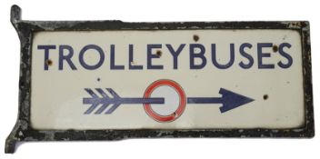 A c.1930s London Underground enamel direction sign displaying 'TROLLEYBUSES',a double sided signed