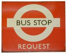 A London Transport enamel Bus stop sign