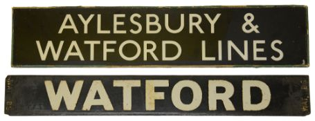 An LMS/LNWR enamel destination plate for WATFORD / BROAD STREET and a plastic sign